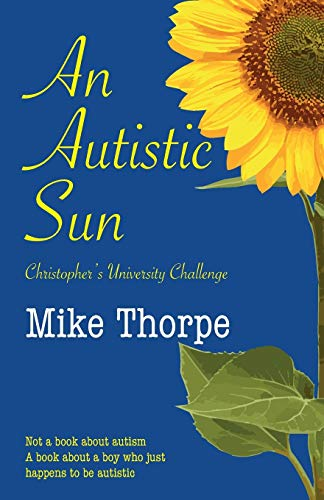 An Autistic Sun By Mike Thorpe