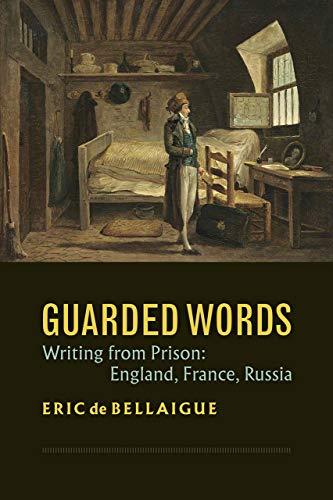 Guarded Words By Eric de Bellaigue