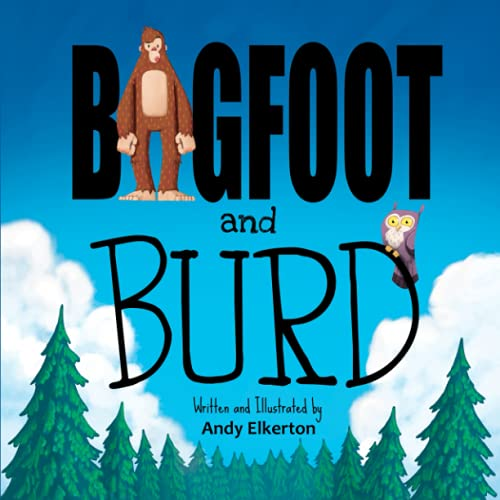 Bigfoot and Burd By Andy Elkerton