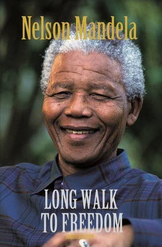 The Long Walk To Freedom The Autobiography Of Nelson