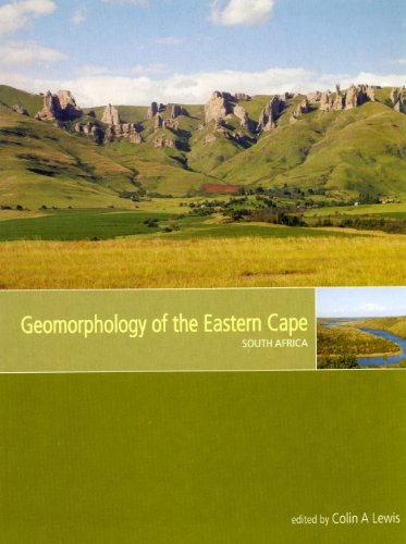 Geomorphology of the Eastern Cape By Colin A. Lewis