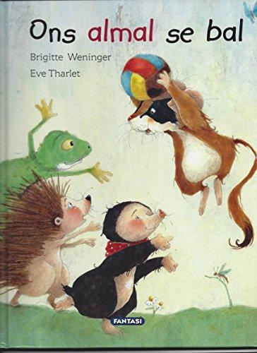 Ons Almal Se Bal (Temaboeke) By Brigitte Weninger