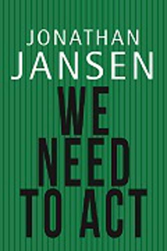 We need to act By Jonathan Jansen