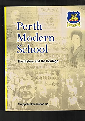 Perth Modern School: The History and the Heritage. By Richard et al. AMMON