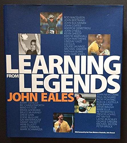 Learning from Legends: Sport By John Eales