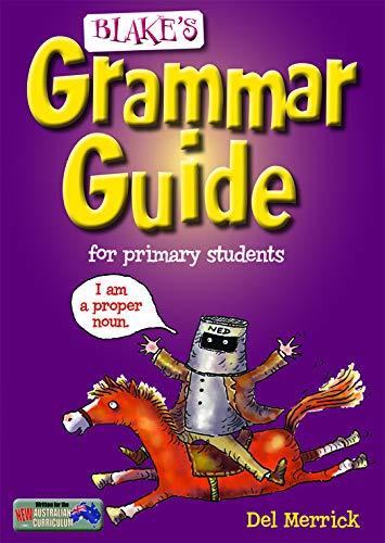 Blake's Grammar Guide By Del Merrick