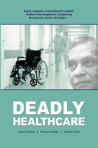 Deadly Healthcare By James Dunbar