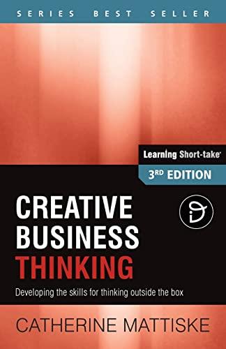 Creative Business Thinking By Catherine Mattiske