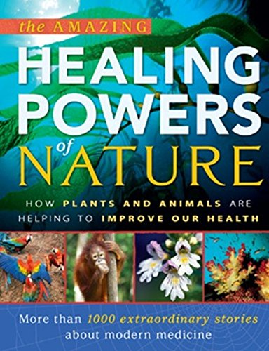 The Amazing Healing Powers of Nature By na