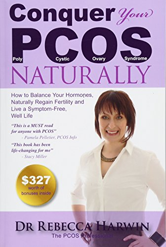 Conquer Your PCOS Naturally By Rebecca Harwin