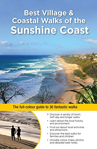 Best Village & Coastal Walks of the Sunshine Coast By Dianne and Balfour, Virginia Mclay