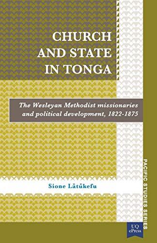 Church and State in Tonga By Sione Latukefu