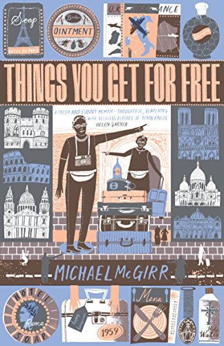 Things You Get for Free by Michael McGirr