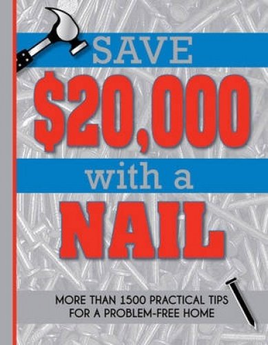 Save $20000 with a Nail By Reader's Digest