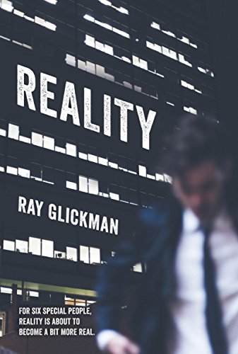 Reality By Ray Glickman