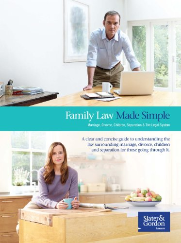 Family Law Made Simple - Marriage, Divorce, Children, Separation and The Legal System By Slater & Gordon