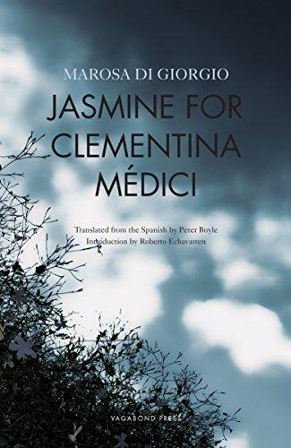 Jasmine for Clementina Medici By Marosa di Giorgio