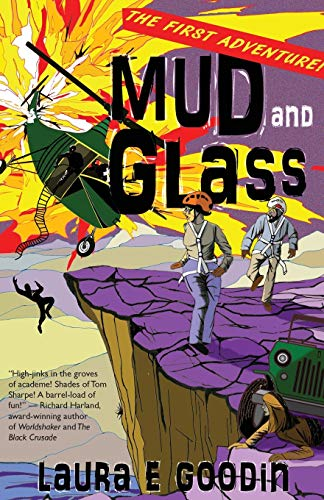 Mud and Glass By Laura Goodin