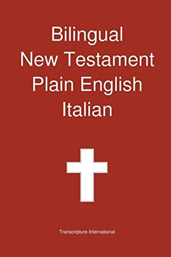 Bilingual New Testament, Plain English - Italian By Transcripture International