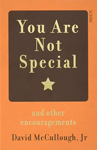 You Are Not Special By David McCullough, Jr