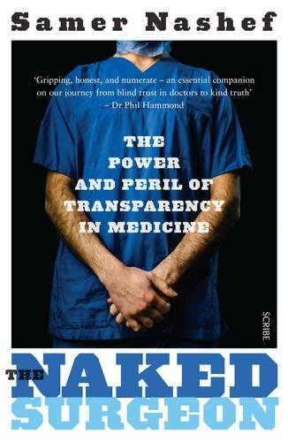 The Naked Surgeon By Samer A. M. Nashef, FRCS
