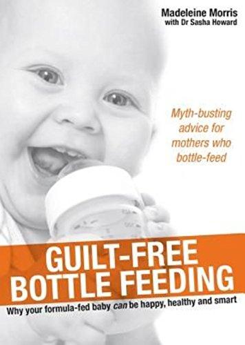 Guilt-Free Bottle Feeding By Madeleine Morris