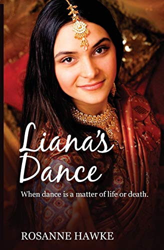 Liana's Dance By Rosanne Hawke