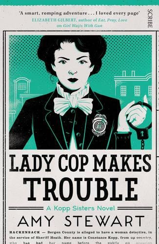 Lady Cop Makes Trouble: 1 (Kopp sisters) By Amy Stewart
