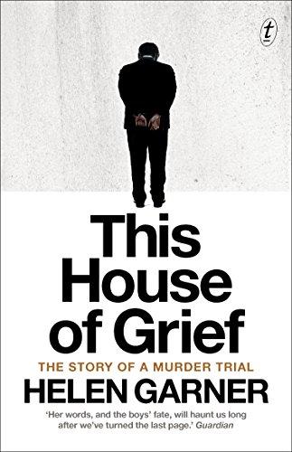 This House Of Grief von Helen Garner