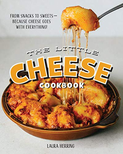 Little Cheese Cookbook By Laura Herring