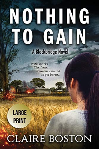 Nothing to Gain By Claire Boston