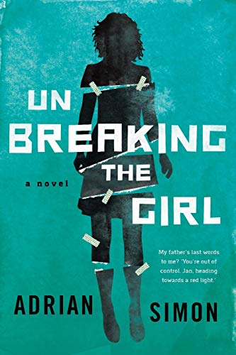 Unbreaking the Girl By Adrian Simon