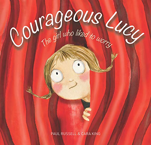 Courageous Lucy By Paul Russell