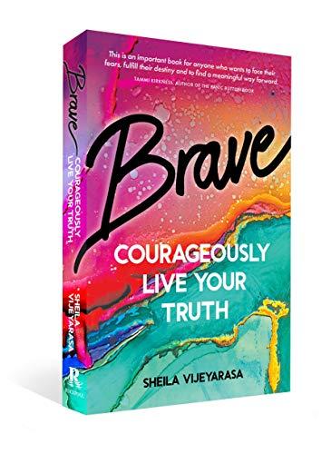 Brave By Sheila Vijeyarasa