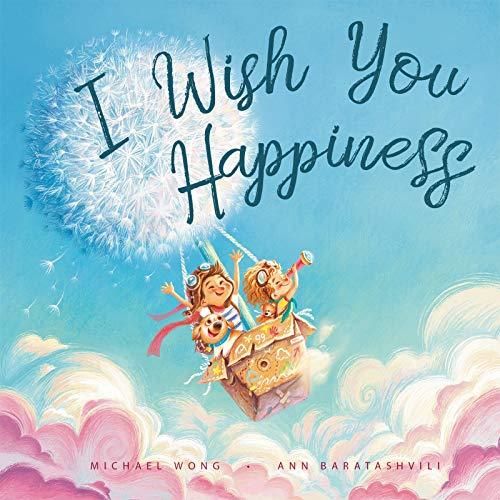 I Wish You Happiness von Michael Wong