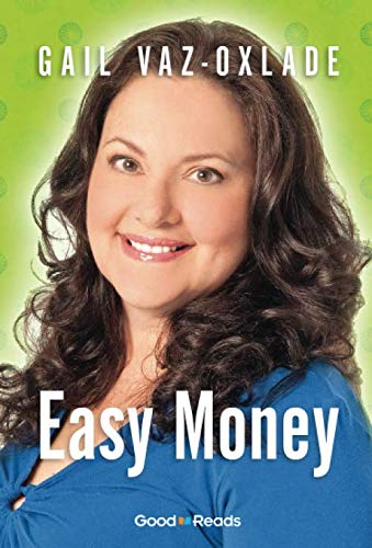Easy Money By Gail Vaz-Oxlade