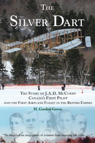 Silver Dart : The Story of J.A.D. McCurdy, Canada's First Pilot