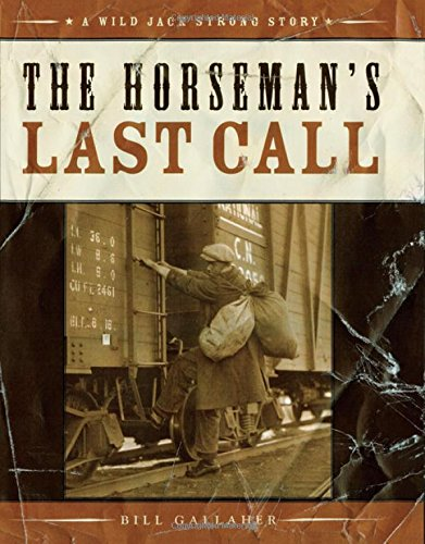 The Horseman's Last Call By Bill Gallaher