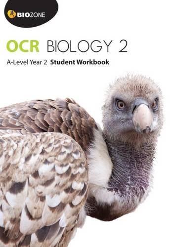 OCR Biology 2 A-Level Year 2 Student Workbook (Biology Student Workbook) By Tracey Greenwood