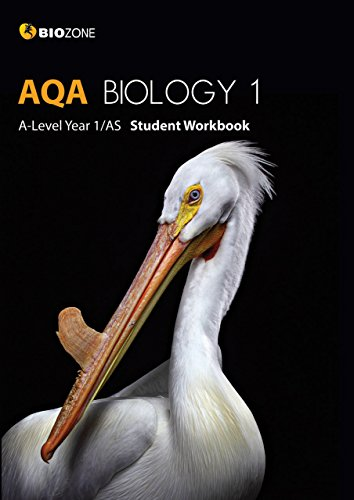 AQA Biology 1 A-Level Year 1/AS Student Workbook (Biology Student Workbook) By Tracey Greenwood