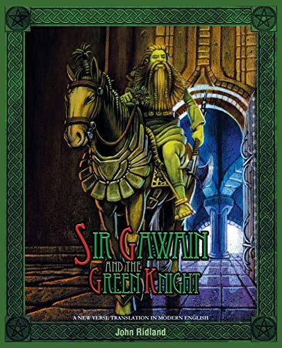 Sir Gawain and the Green Knight (a New Verse Translation in Modern English) By John Ridland