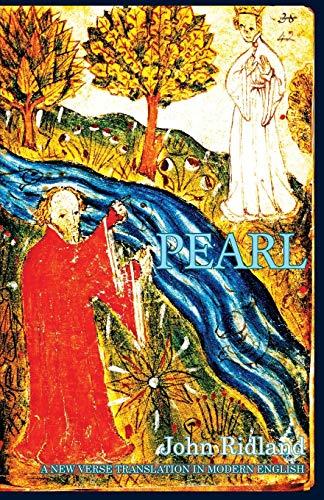 Pearl: A New Verse Translation in Modern English By John Ridland