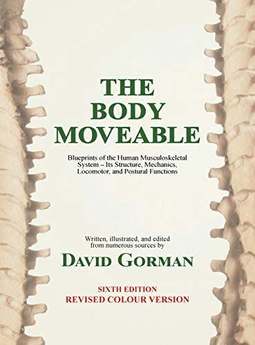 The Body Moveable By David A Gorman