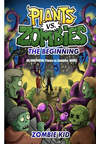 Plants vs Zombies The Beginning By Zombie Kid