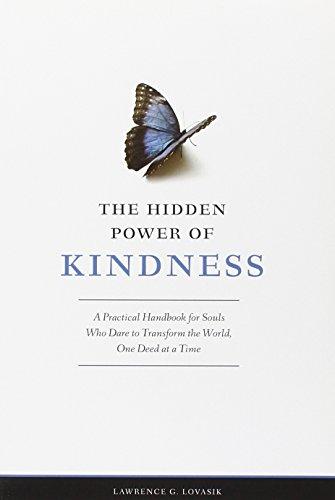 The Hidden Power of Kindness By Reverend Lawrence G Lovasik, S.V.D.
