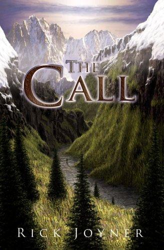 The Call By Rick Joyner