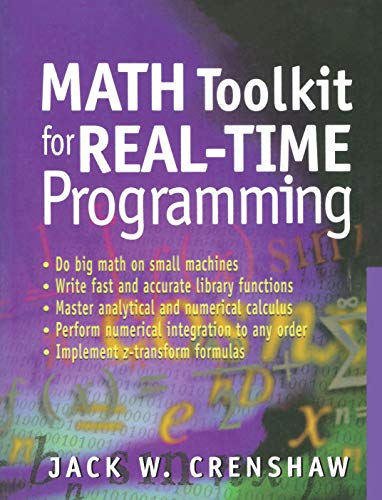 Math Toolkit for Real-Time Programming By Jack W. Crenshaw
