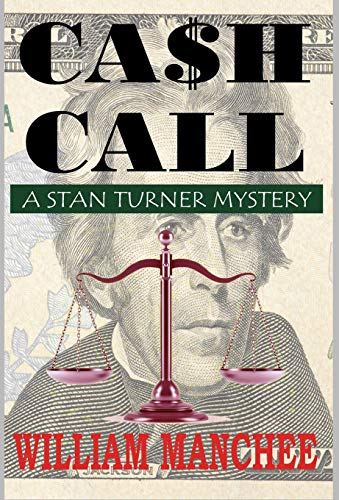 Cash Call By William Manchee