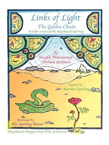 Links of Light By Shaykh Muhammad Hisham Kabbani