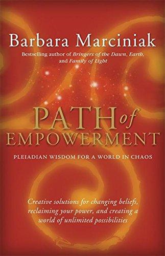 Path of Empowerment By Barbara Marciniak
